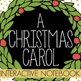 """A Christmas Carol"" - Interactive Notebook or Interactive File Folder"