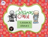 A Christmas Carol Stave 1 Lesson 3