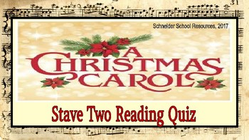 A Christmas Carol: Stave Two Reading Quiz