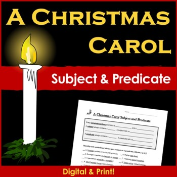 A Christmas Carol Subject and Predicate Sentence Writing - Middle School