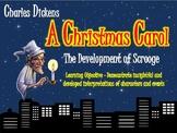 A Christmas Carol: The Development of Scrooge!