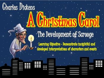 A Christmas Carol: The Development of Scrooge!