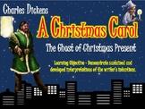 A Christmas Carol - The Ghost of Christmas Present!