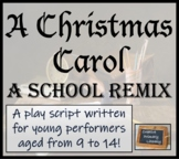 A Christmas Carol - A School Remix Play Script