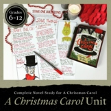 A Christmas Carol Unit: Complete Novel Study