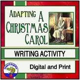 A Christmas Carol Writing Activity - Making an Adaptation