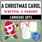 A Christmas Carol: Writing a Parody