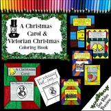 A Christmas Carol and Victorian Christmas Coloring Book