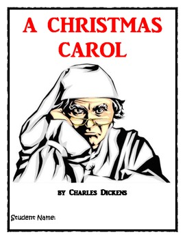 A Christmas Carol by Charles Dickens Novel Study by Sandy Chasteen Weaver