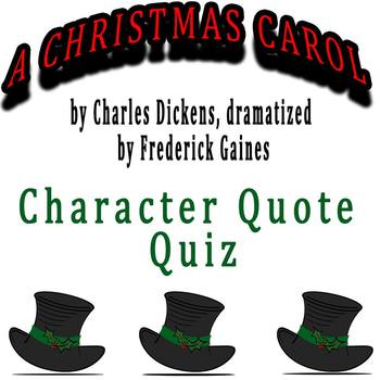 A Christmas Carol dramatized by Frederick Gaines - Character Quote Quiz with Key