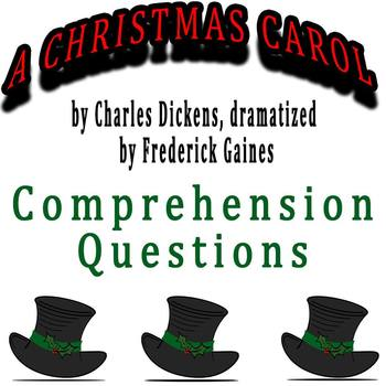 A Christmas Carol dramatized by Frederick Gaines - Comprehension Questions