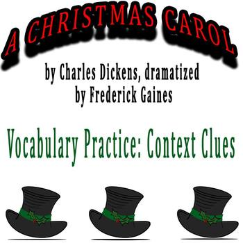 A Christmas Carol dramatized by Frederick Gaines - Vocab Practice: Context Clues
