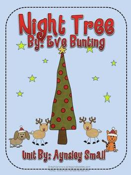 A Christmas Classic...Night Tree by Eve Bunting Literacy Unit!
