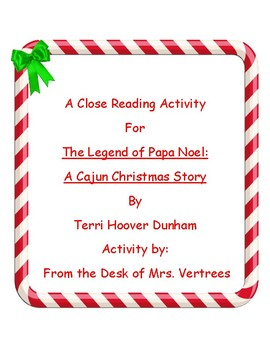 A Christmas Close Reading with The Legend of Papa Noel: A