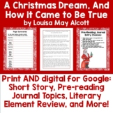 A Christmas Dream, And How it Came to be True Short Story Lesson