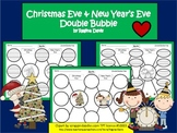 A+ Christmas Eve & New Year's Eve:  Double Bubble Maps