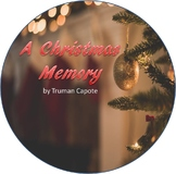 A Christmas Memory: A Reading and Writing Project