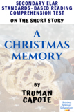 A Christmas Memory by Truman Capote Reading Comprehension