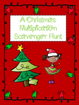 A Christmas Multiplication Scavenger Hunt