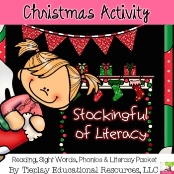 Christmas Stockings Full of  Literacy