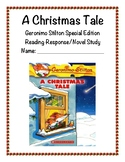A Christmas Tale Reading Response/Novel Study (Geronimo Stilton)