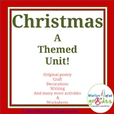 Christmas Unit, Poems, Projects,Worksheets, Activities, Writing, Crafts, Fun!