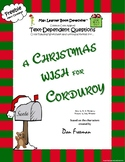 A Christmas Wish For Corduroy: Text-Dependent Questions and More!