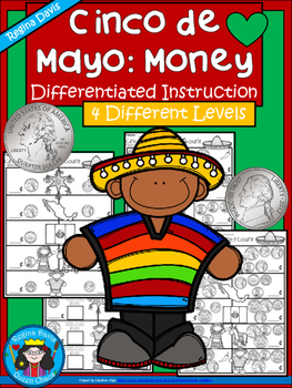 A+ Cinco de Mayo Money Math: Differentiated  Practice