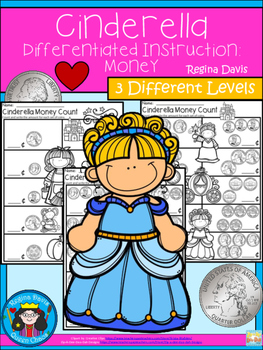 A+ Cinderella Money Count...Differentiated  Practice