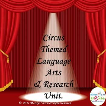Circus Themed Language Arts and Research Unit