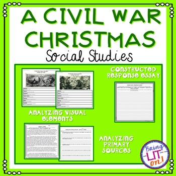 A Civil War Christmas - Analyzing Visual Images and Primary Sources