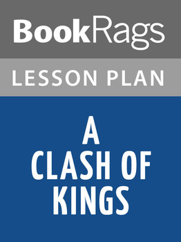 A Clash of Kings Lesson Plans