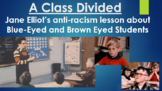 A Class Divided - Anti-Racism Worksheet for PBS Documentary