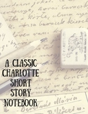 A Classic Charlotte Short Story Notebook
