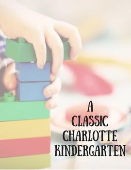 A Classic Charolotte Kindergarten Curriculum Guide
