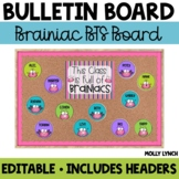 A Classroom Full of Brainiacs {Editable Back to School Display}