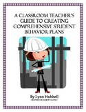 A Classroom Teacher's Guide to Creating Comprehensive Behavior Plans
