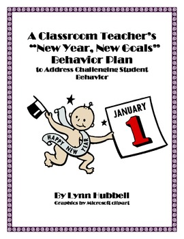 """A Classroom Teacher's """"New Year, New Goals"""" Behavior Plan"""