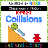 Kindergarten Classroom in Motion: Collisions (K-PS2-2)