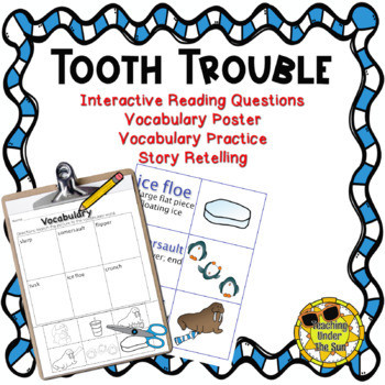 Tooth Trouble; Book Activities, Vocabulary, Retelling, Winter, Snow, Teeth