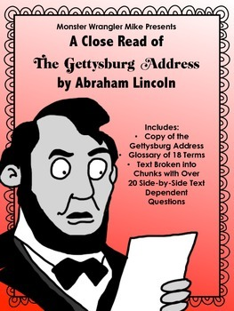 A Close Read of The Gettysburg Address with Text Dependent