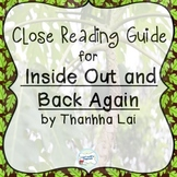 Inside Out and Back Again by Thanhha Lai: A Guide to Close Reading this text