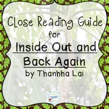 Inside Out and Back Again by Thanhha Lai: Close Reading Novel Study Guide