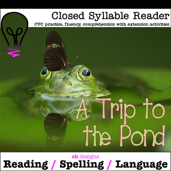 A Closed Syllable CVC Reader w Comprehension and Extension Activities