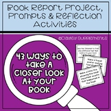 Book Report Projects, Prompts & Reflections for Any Book 5-9