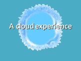 Clouds :A Cloud Experience (animated)