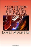 A Collection for Grade Nine: Guide for Analysis