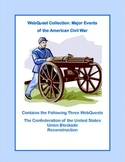 American Civil War - Causes-A Collection of 3 WebQuests