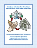 A Collection of  3 WebQuests -The Three Branches of Government