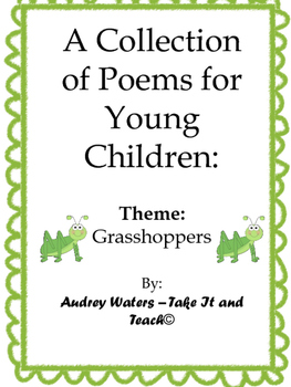 A Collection of Poems for Children - Theme:  Grasshoppers